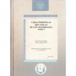CARACTERÍSTICAS MECÁNICAS DE LOS MATERIALES 2 Tomos OBRA COMPLETA
