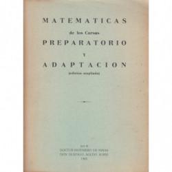 MATEMÁTICAS de los Cursos PREPARATORIO Y ADAPTACIÓN (Edición Ampliada)