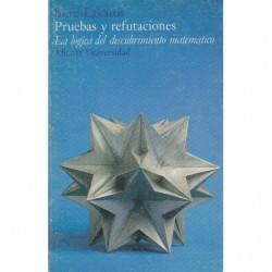 PRUEVAS Y REFUTACIONES La Lógica del Descubrimiento Matemático
