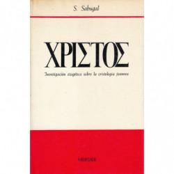 XPIETOE. CRISTOS. Investigación Exegética sobre la Cristología Joannea
