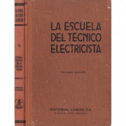 FUNDAMENTOS DE ELECTROTECNIA Partes I y II (COMPLETO). Tomos I y II respectivamente de LA ESCUELA DEL TECNICO ELECTRICISTA