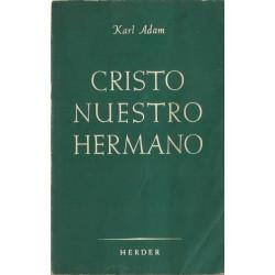 CRISTO NUESTRO HERMANO