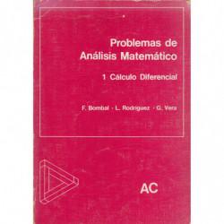 PROBLEMAS DE ANÁLISIS MATEMÁTICO. Tomo 1: CÁLCULO DIFERENCIAL
