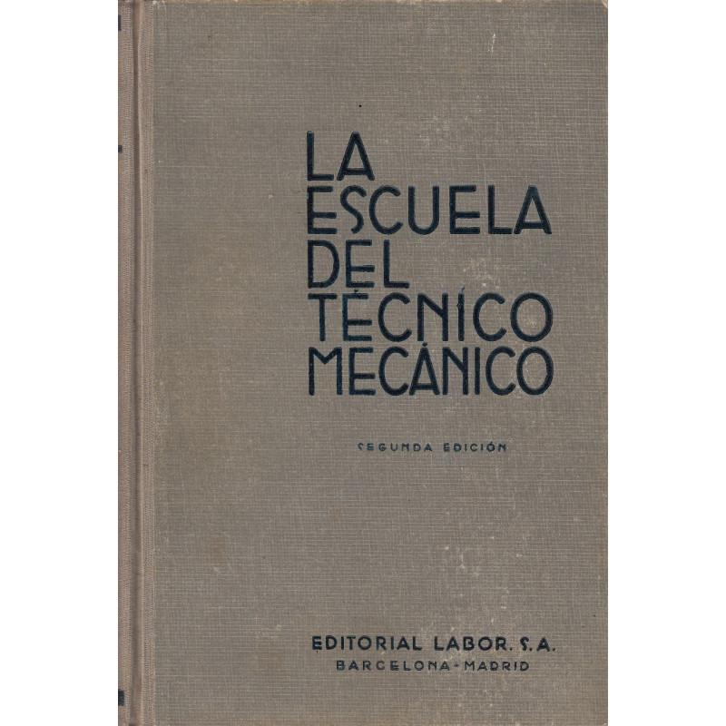 MÁQUINAS ELEVADORAS - LA MÁQUINA DE VAPOR. Tomo V de LA ESCUELA DE TÉCNICO MECÁNICO
