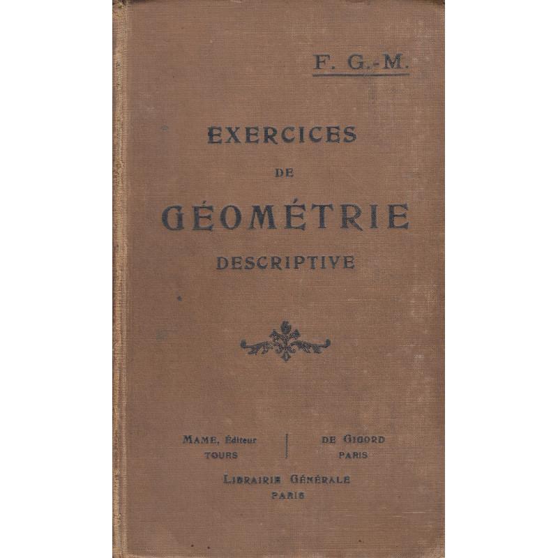 EXERCICES DE GÉOMÉTRIE DESCRIPTIVE Cours de Mahtématiques Elémentaires