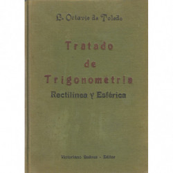 TRATADO DE TRIGONOMETRÍA RECTILÍNEA Y ESFÉRICA