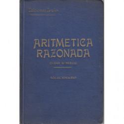 Tratado Teórico Práctico de ARITMÉTICA RAZONADA Curso Superior. SOLUCIONARIO