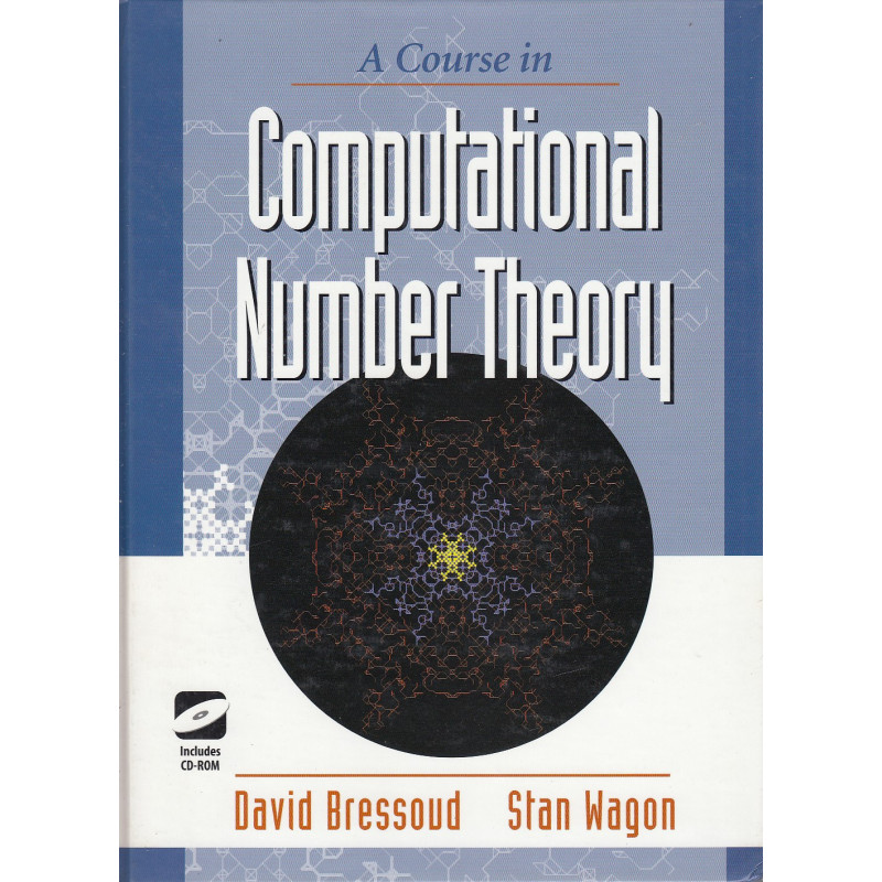 A COURSE IN COMPUTATIONAL NUMBER THEORY (CD-Rom Included)