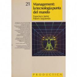 MANAGEMENT: LA TECNOLOGÍA PUNTA DEL MANDO
