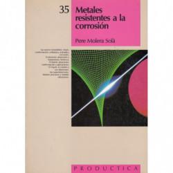 METALES RESITENTES A LA CORROSIÓN