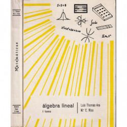 ÁLGEBRA LINEAL Tomos I y II OBRA COMPLETA
