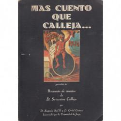 MAS CUENTO QUE CALLEJA… precedido de Recuento de Cuentos de D. Saturnino Calleja. VOL. 1
