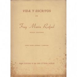 VIDA Y ESCRITOS DE FRAY MARIA RAFAEL MONJE TRAPENSE