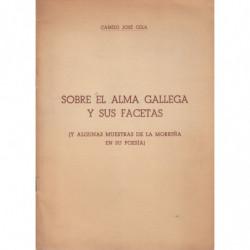 SOBRE EL ALMA GALLEGA Y SUS FACETAS (y Algunas Muestras de la Morriña en su Poesía)