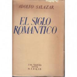 EL SIGLO ROMÁNTICO. Ensayos sobre el Romanticismo y los compositores de la época romántica