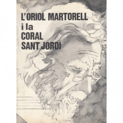 L'ORIOL MARTORELL I LA CORAL DE SANT JORDI