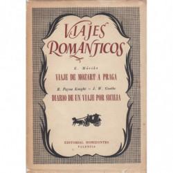 VIAJES ROMANTICOS. Viaje de Mozart a Praga - Diario de un viaje por Sicilia