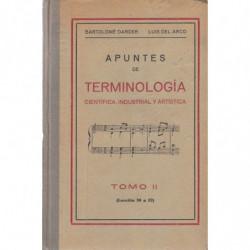 APUNTES DE TERMINOLOGÍA CIENTÍFICA, INDUSTRIAL Y ARTÍSTICA Tomo II (Lecciones 30 a 52)