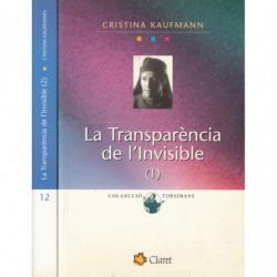 LA TRANSPARÈNCIA DE L'INVISIBLE 2 Volumns OBRA COMPLETA