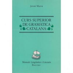CURS SUPERIOR DE GRAMÀTICA CATALANA
