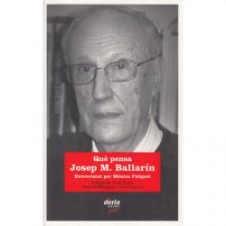 QUÈ PENSA JOSEP M. BALLARÍN