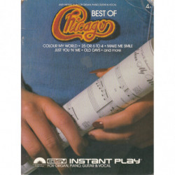 EASY INSTANT PLAY FOR ORGAN, PIANO, GUITAR & VOCAL. BEST OF CHICAGO