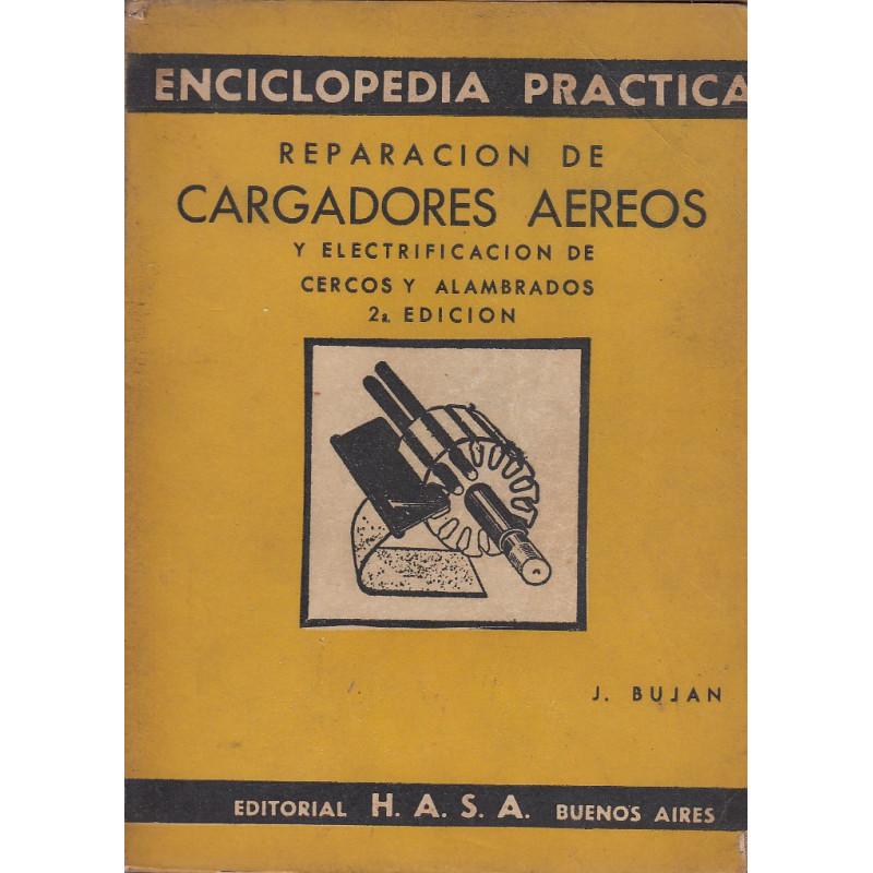 REPARACIÓN DE CARGADORES AEREOS Y ELECTRIFICACIÓN DE CERCOS Y ALAMBROS