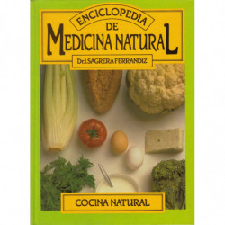 COCINA NATURAL. Vol. 3 de la ENCICLOPEDIA DE MEDICINA NATURAL