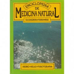HIDRO-HELIO-FISIOTERAPIA. Vol. 4 de la ENCICLOPEDIA DE MEDICINA NATURAL