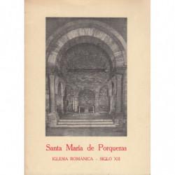 SANTA MARIA DE PORQUERAS, IGLESIA ROMÁNICA SIGLO XII