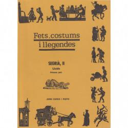 FETS, COSTUMS I LLEGENDES. SEGRIÀ, II. Lleida Primera Part