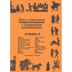 FETS, COSTUMS I LLEGENDES. LA SEGARRA, III