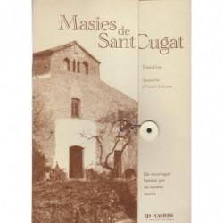 MASIES DE SANT CUGAT Un recorregut històric per les nostres Masies