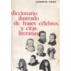 DICCIONARIO ILUSTRADO DE FRASES CELEBRES Y CITAS LITERARIAS