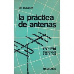 LA PRÁCITCA DE ANTENAS. TV-FM Recepción-Emisión