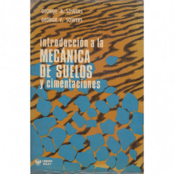 INTRODUCCIÓN A LA MECÁNICA DE SUELOS Y CIMENTACIONES