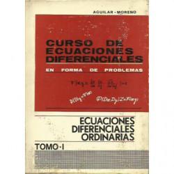 CUSO DE ECUACIONES DIFERENCIALES EN FORMA DE PROBLEMAS Tomo I ECUACIONES DIFERENCIALES ORDINARIAS