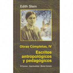 OBRAS COMPLETAS IV : ESCRITOS ANTROPOLOGICOS Y PEDAGOGICOS (Magisterio de Vida Cristiana, 1926-1933)