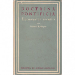 DOCTRINA PONTIFICIA III, Documentos Sociales