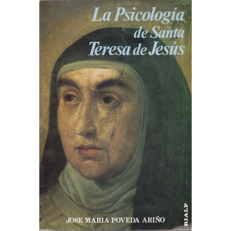 LA PSICOLOGÍA  DE SANTA TERESA DE JESÚS