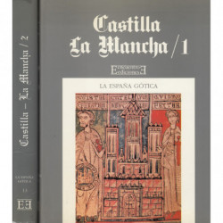 CASTILLA-LA MANCHA, Parte 1 y 2 COMPLETO. (Volúmenes 12 y 13 Respectivamente de la Colección; LA ESPAÑA GOTICA)