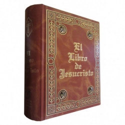 EL LIBRO DE JESUCRISTO. La Verdad de su Historia