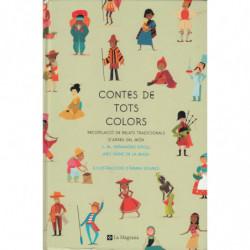 CONTES DE TOTS COLORS. Recopilación de Relats Tradicionals D'Arreu del Món