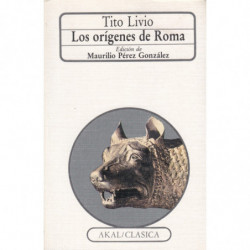 LOS ORÍGENES DE ROMA (LIBROS I-V)