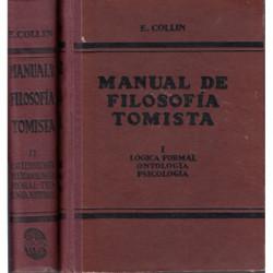 MANUAL DE FILOSOFIA TOMISTA 2 Tomos OBRA COMPLETA. Para los Alumnos de Enseñanza Media y Superior