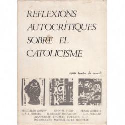 REFLEXIÓNS AUTOCRÍTIQUES SOBRE EL CATOLICISME. 1966 Temps de Concili