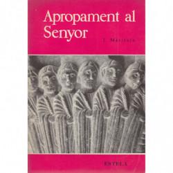 APROPAMENT AL SENYOR