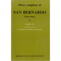 OBRAS COMPLETAS DE SAN BERNANDO Edición Bilingüe. TOMO VI: SERMONES VARIOS
