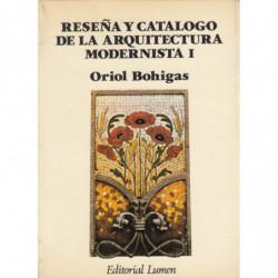 RESEÑA Y CATALOGO DE LA ARQUITECTURA MODERNISTA I