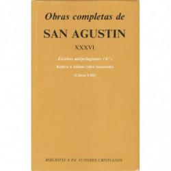 ESCRITOS ATIPELAGIANOS (4º). OBRAS COMPLETAS DE SAN AGUSTIN  Tomo XXXVI Edición Bilingüe